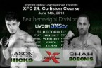 XFC-24-Jason-Hicks-vs-Shah-Bobonis-Live-on-Axstv-300x200